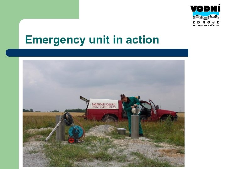 Emergency unit in action