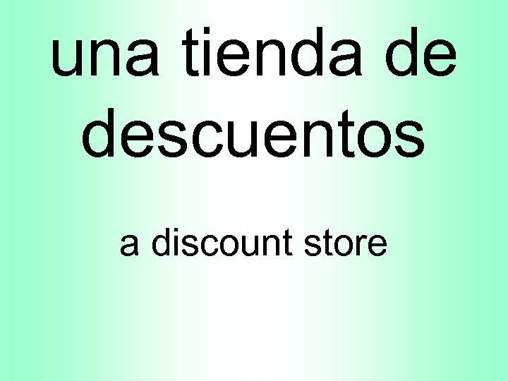 una tienda de descuentos a discount store