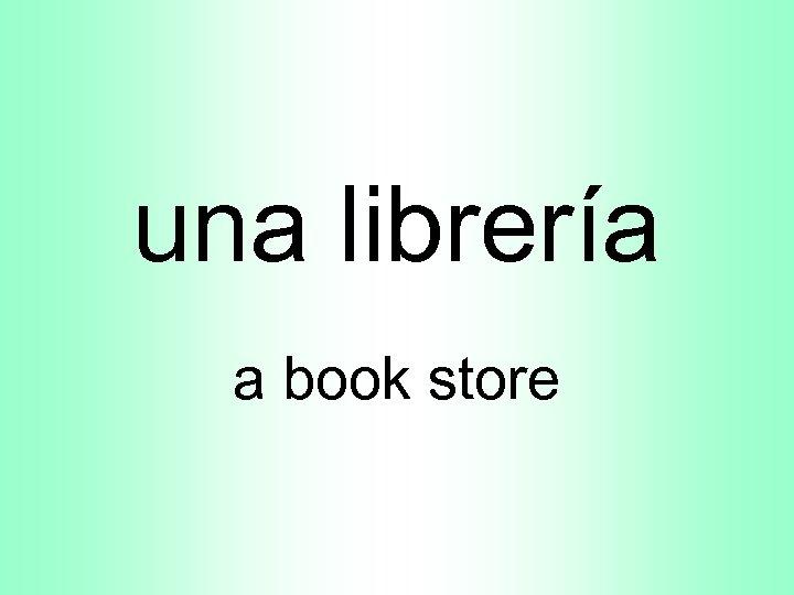 una librería a book store