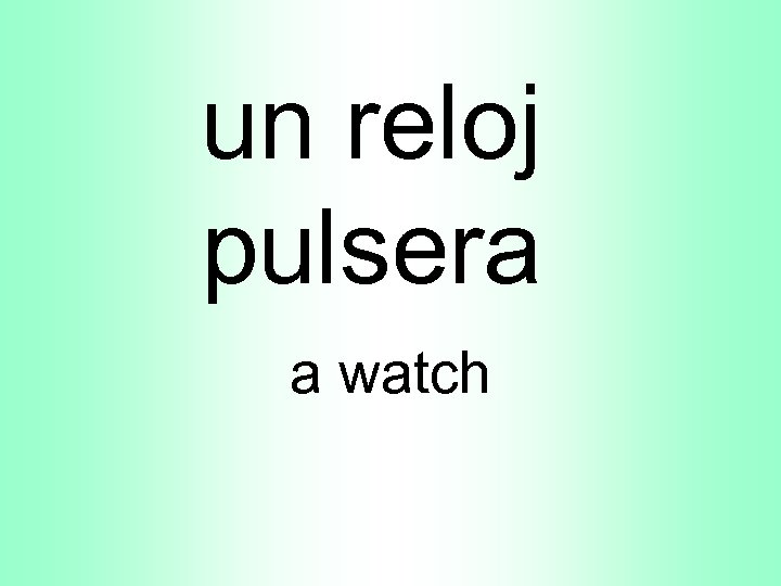 un reloj pulsera a watch
