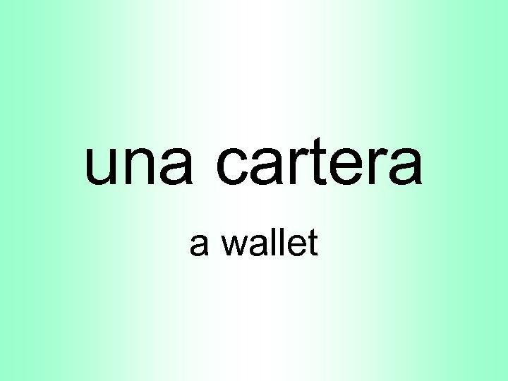 una cartera a wallet