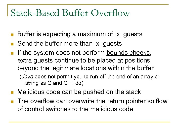 Stack-Based Buffer Overflow n n n Buffer is expecting a maximum of x guests