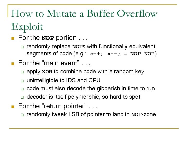 How to Mutate a Buffer Overflow Exploit n For the NOP portion. . .
