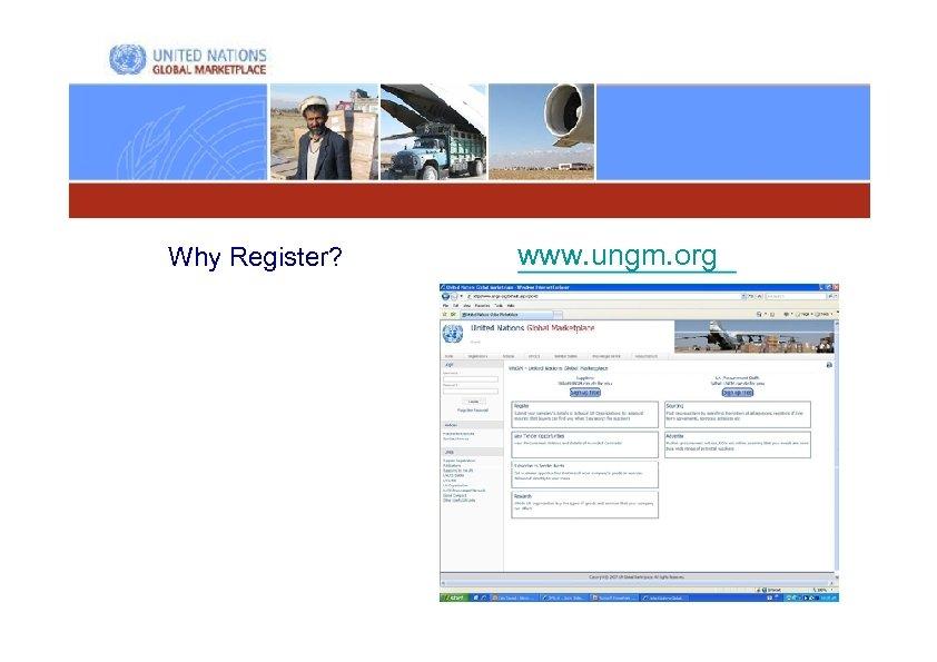 Why Register? www. ungm. org