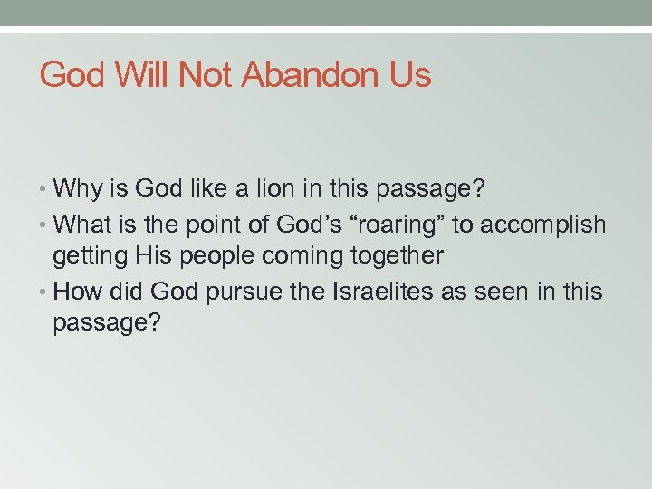 God Will Not Abandon Us • Why is God like a lion in this