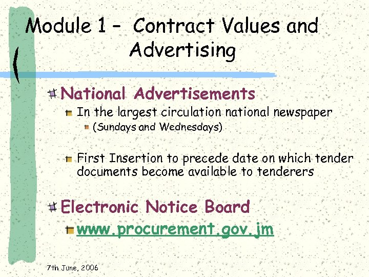 Module 1 – Contract Values and Advertising National Advertisements In the largest circulation national