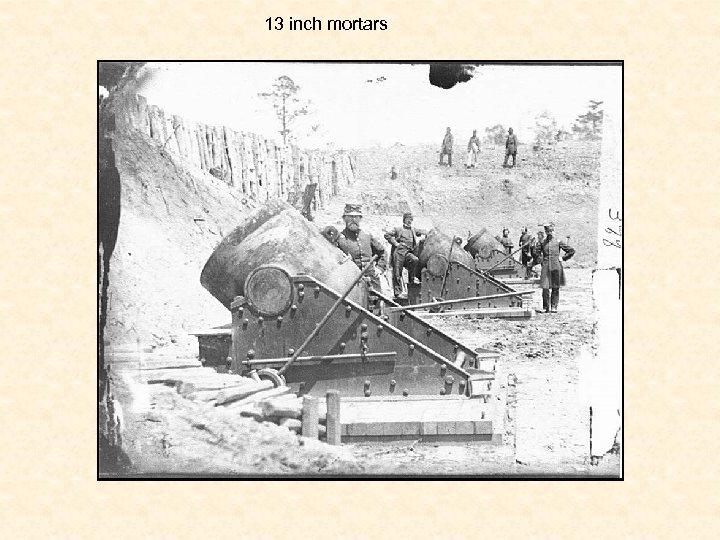 13 inch mortars