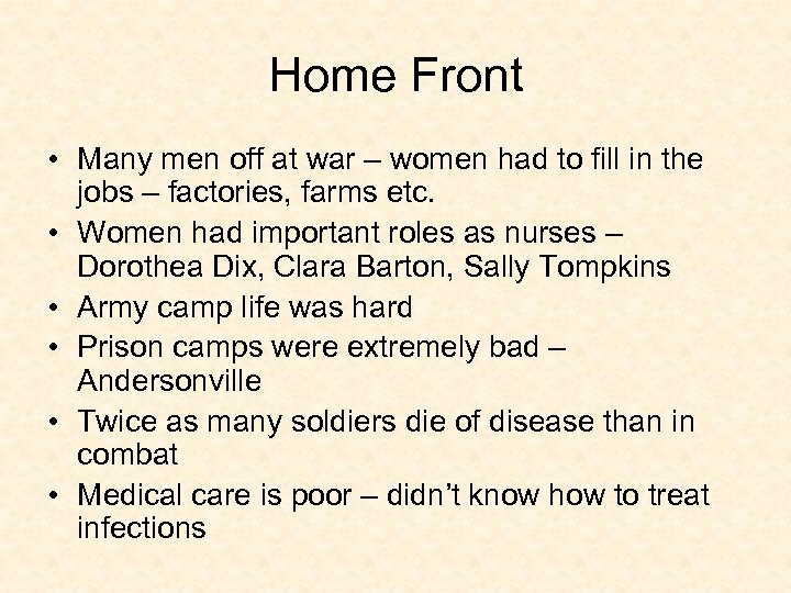Home Front • Many men off at war – women had to fill in