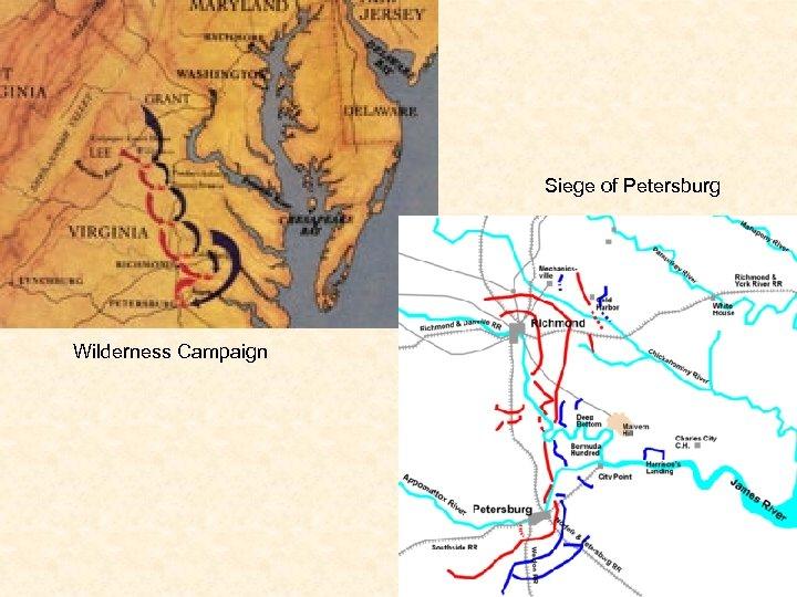 Siege of Petersburg Wilderness Campaign