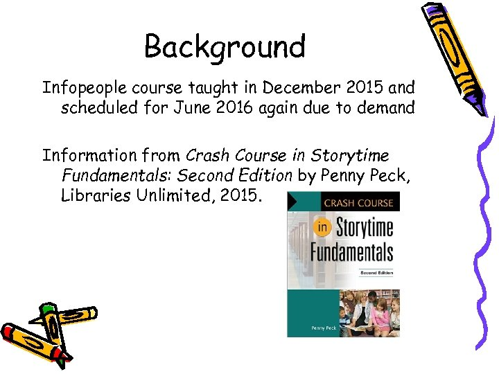 Background Infopeople course taught in December 2015 and scheduled for June 2016 again due