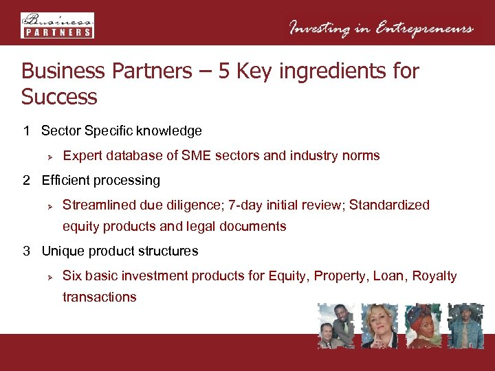 Business Partners – 5 Key ingredients for Success 1 Sector Specific knowledge Ø Expert