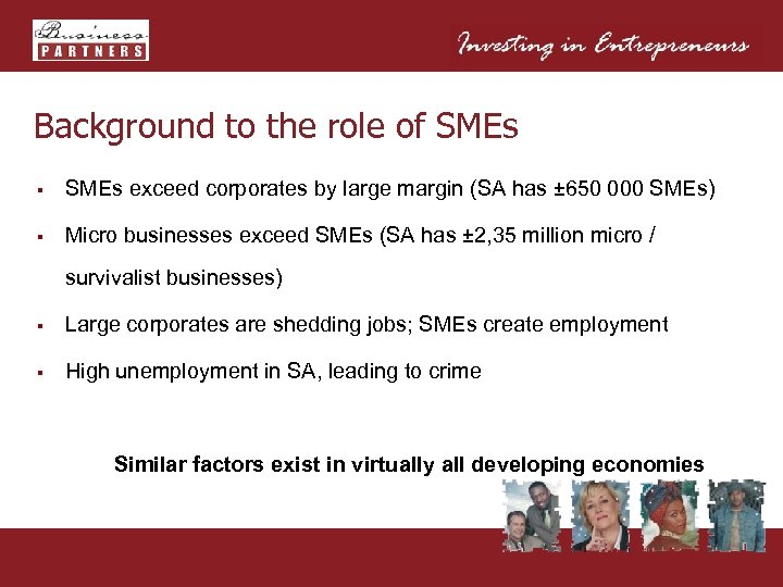 Background to the role of SMEs § SMEs exceed corporates by large margin (SA