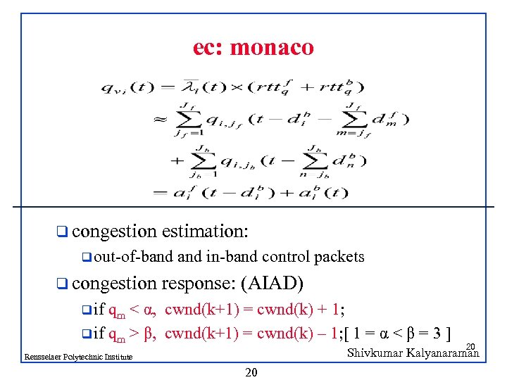 ec: monaco q congestion estimation: q out-of-band q congestion and in-band control packets response: