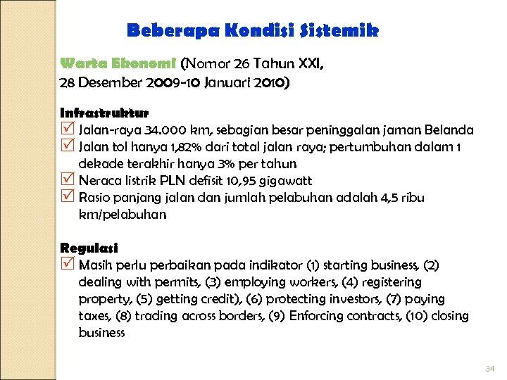 Beberapa Kondisi Sistemik Warta Ekonomi (Nomor 26 Tahun XXI, 28 Desember 2009 -10 Januari