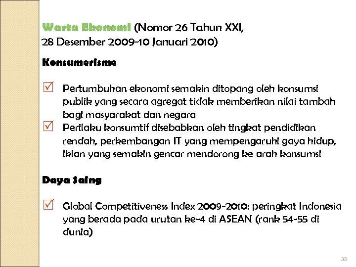 Warta Ekonomi (Nomor 26 Tahun XXI, 28 Desember 2009 -10 Januari 2010) Konsumerisme R