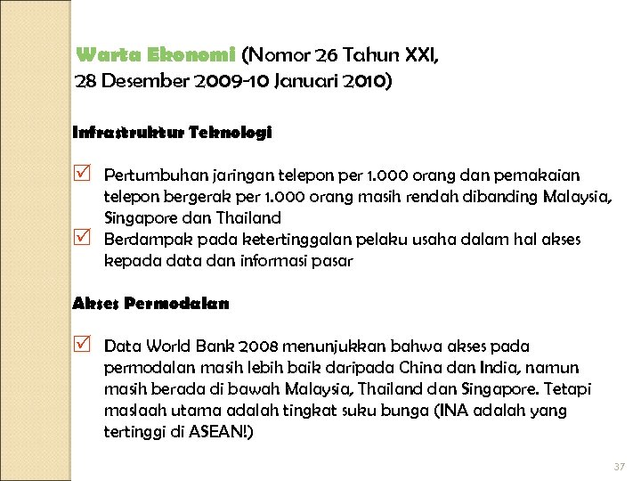 Warta Ekonomi (Nomor 26 Tahun XXI, 28 Desember 2009 -10 Januari 2010) Infrastruktur Teknologi