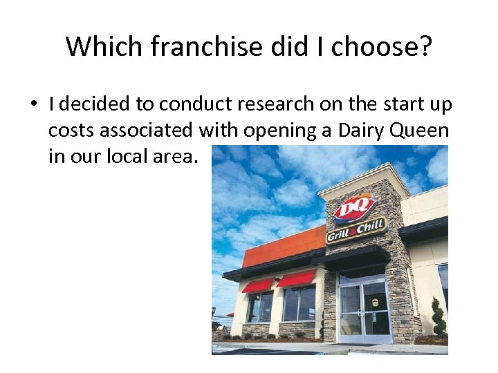 Which franchise did I choose? • I decided to conduct research on the start