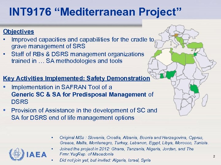 """INT 9176 """"Mediterranean Project"""" Objectives • Improved capacities and capabilities for the cradle to"""