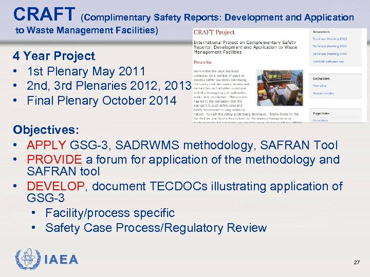 CRAFT (Complimentary Safety Reports: Development and Application to Waste Management Facilities) 4 Year Project