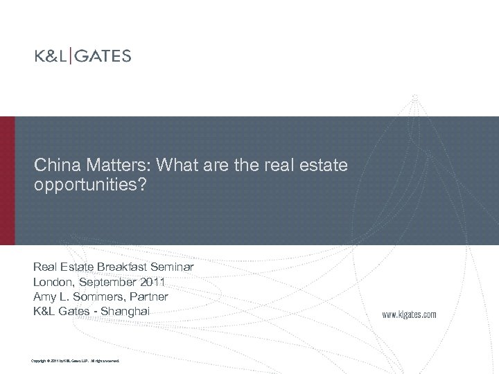 China Matters: What are the real estate opportunities? Real Estate Breakfast Seminar London, September