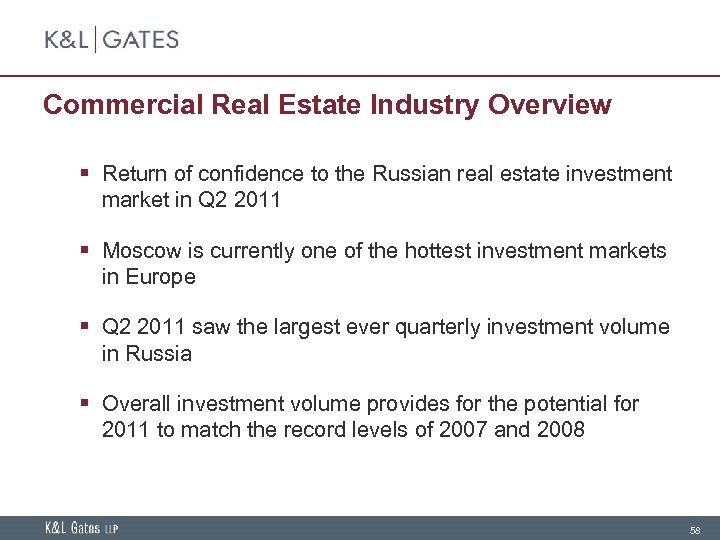Commercial Real Estate Industry Overview § Return of confidence to the Russian real estate