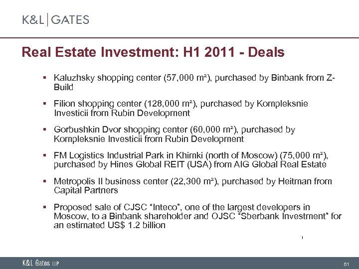 Real Estate Investment: H 1 2011 - Deals § Kaluzhsky shopping center (57, 000
