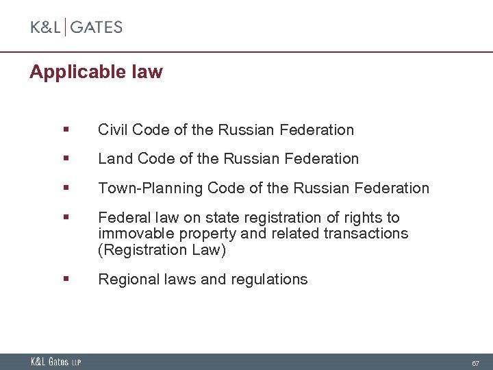Applicable law § Civil Code of the Russian Federation § Land Code of the