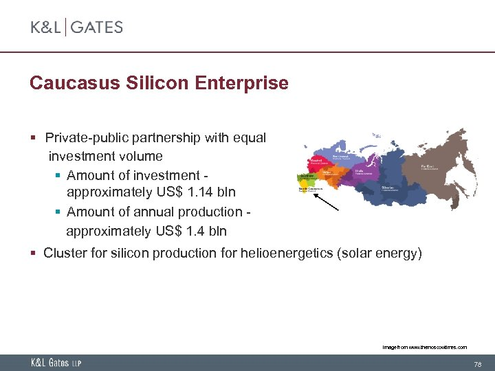 Caucasus Silicon Enterprise § Private-public partnership with equal investment volume § Amount of investment