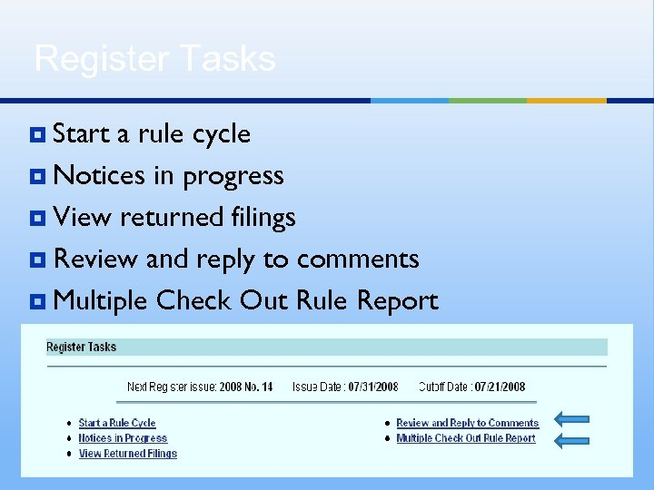 Register Tasks ¥ Start a rule cycle ¥ Notices in progress ¥ View returned