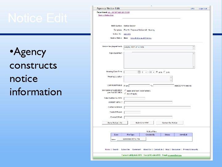 Notice Edit • Agency constructs notice information