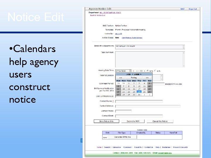 Notice Edit • Calendars help agency users construct notice