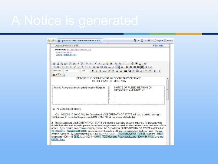 A Notice is generated