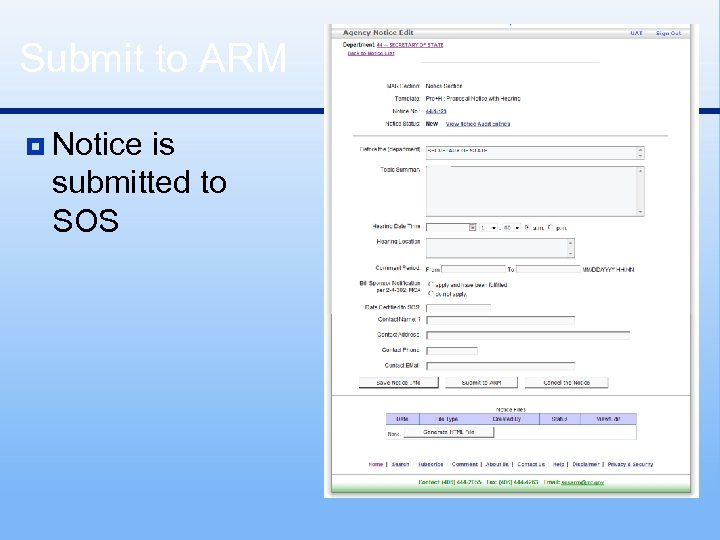 Submit to ARM ¥ Notice is submitted to SOS
