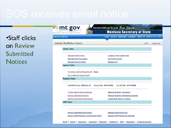 SOS receives email notice • Staff clicks on Review Submitted Notices