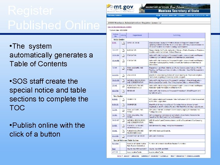 Register Published Online • The system automatically generates a Table of Contents • SOS