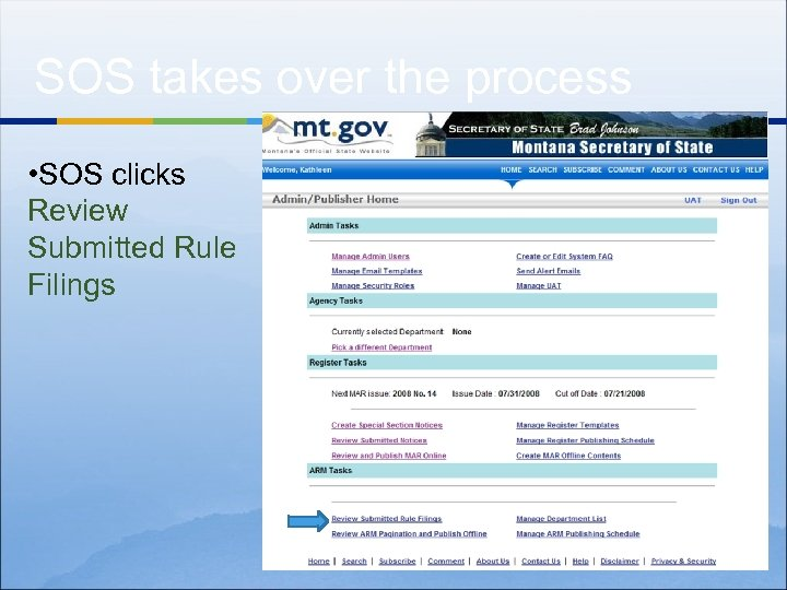 SOS takes over the process • SOS clicks Review Submitted Rule Filings