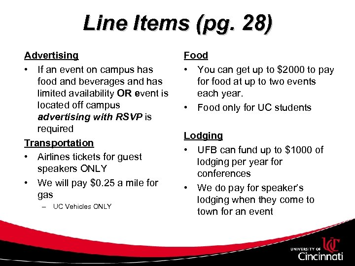 Line Items (pg. 28) Advertising • If an event on campus has food and