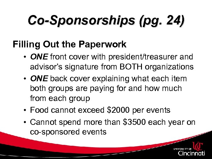 Co-Sponsorships (pg. 24) Filling Out the Paperwork • ONE front cover with president/treasurer and