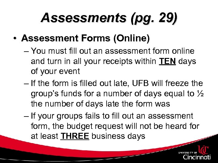 Assessments (pg. 29) • Assessment Forms (Online) – You must fill out an assessment