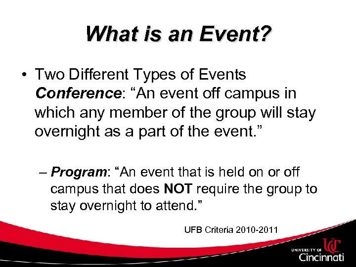 "What is an Event? • Two Different Types of Events Conference: ""An event off"