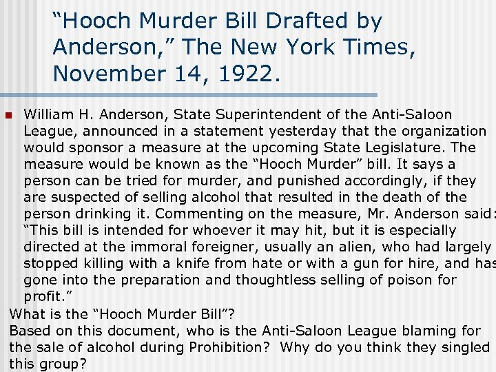 """Hooch Murder Bill Drafted by Anderson, "" The New York Times, November 14, 1922."