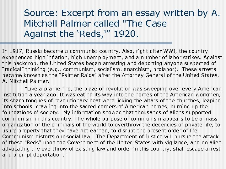 Source: Excerpt from an essay written by A. Mitchell Palmer called
