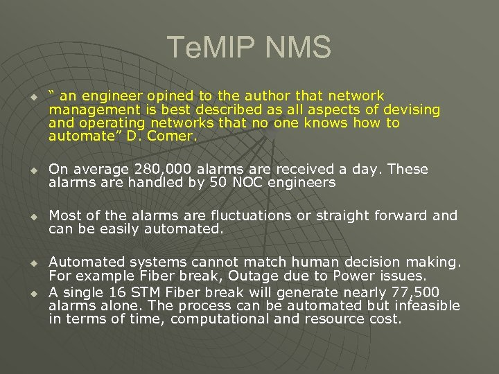"Te. MIP NMS u "" an engineer opined to the author that network management"