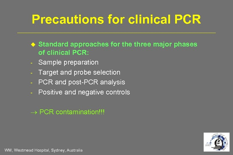 Precautions for clinical PCR - Standard approaches for the three major phases of clinical