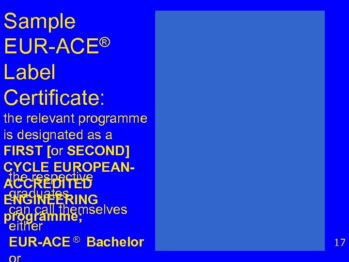 Sample EUR-ACE® Label Certificate: the relevant programme is designated as a FIRST [or SECOND]