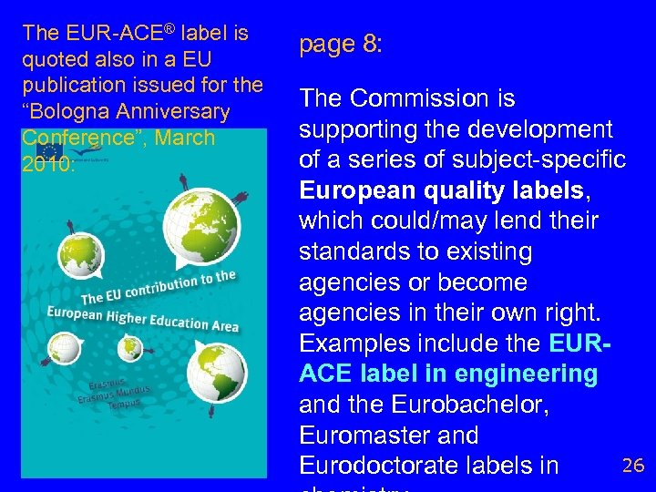 """The EUR-ACE® label is quoted also in a EU publication issued for the """"Bologna"""