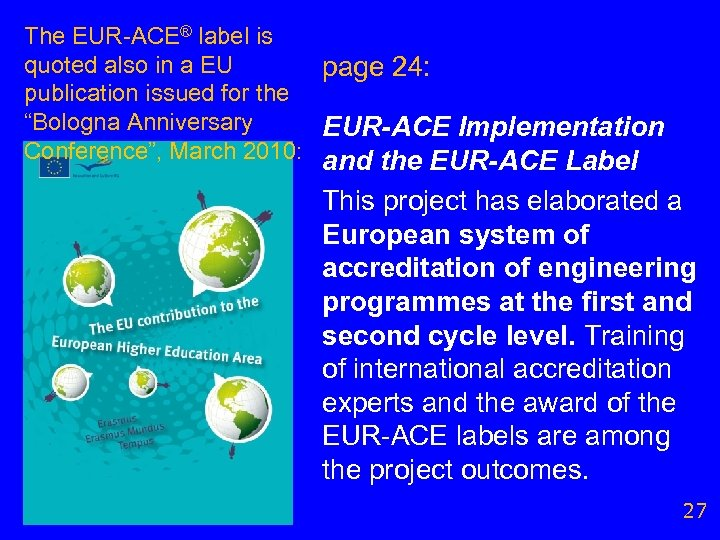 The EUR-ACE® label is quoted also in a EU page 24: publication issued for