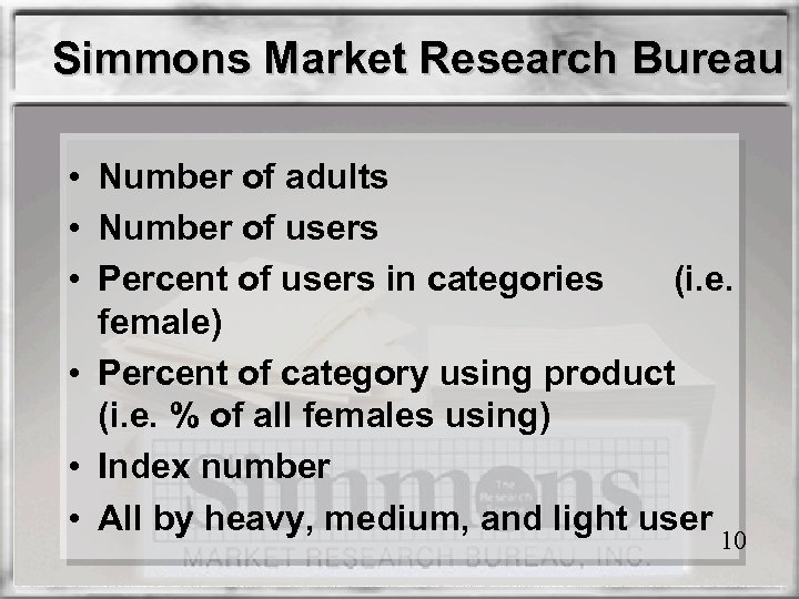 Simmons Market Research Bureau • Number of adults • Number of users • Percent