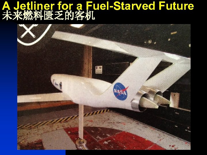 A Jetliner for a Fuel-Starved Future 未来燃料匮乏的客机