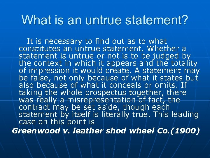 What is an untrue statement? It is necessary to find out as to what